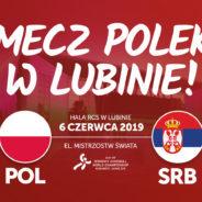 Polska – Serbia w Lubinie!