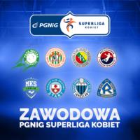 Rusza zawodowa PGNiG Superliga Kobiet!